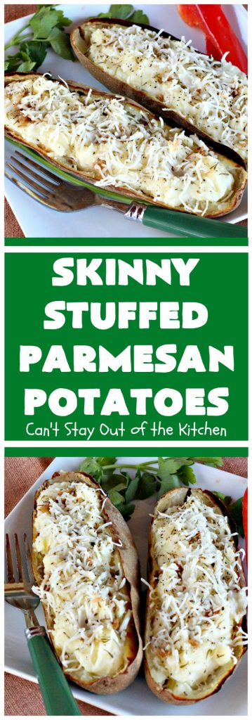 Skinny Stuffed Parmesan Potatoes | Can't Stay Out of the Kitchen