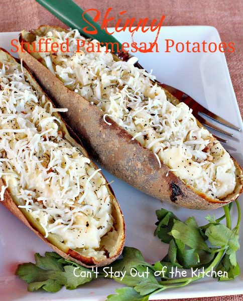 Skinny Stuffed Parmesan Potatoes   Can't Stay Out of the Kitchen