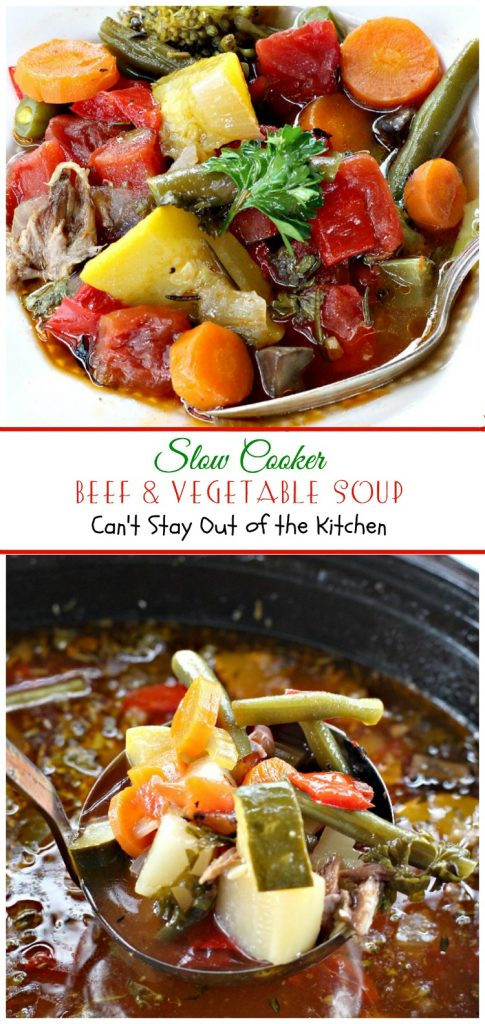 Slow Cooker Beef & Vegetable Soup | Can't Stay Out of the Kitchen