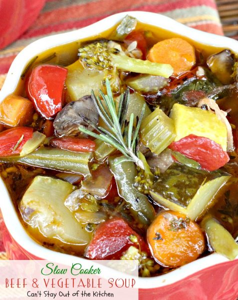 Slow Cooker Beef and Vegetable Soup | Can't Stay Out of the Kitchen | wonderful #slowcooker #soup chocked full of #veggies. #glutenfree