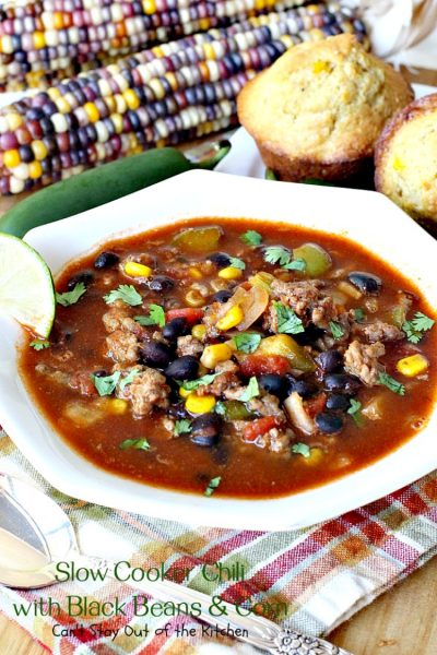 Slow Cooker Chili with Black Beans & Corn | Can't Stay Out of the Kitchen | this fantastic #chili is so quick and easy - everything goes in the #crockpot! Savory, delicious flavors that are second to none! #glutenfree #corn #blackbeans #Tex-Mex