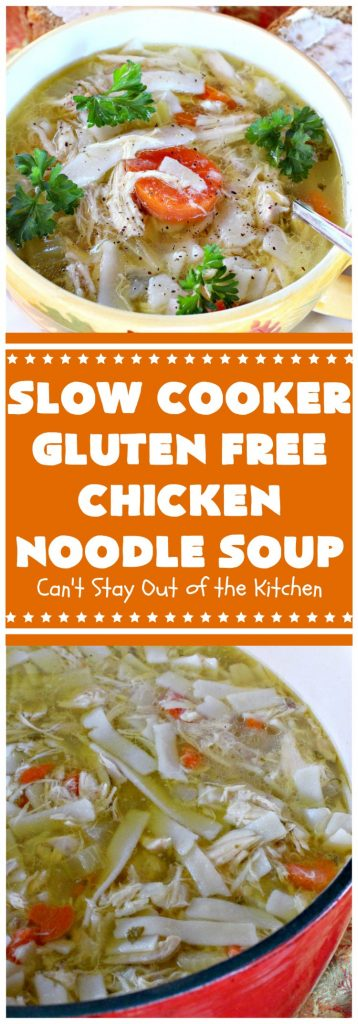 Slow Cooker Gluten Free Chicken Noodle Soup | this delicious #ChickenNoodleSoup #recipe is easy even though it's from scratch! It's great comfort food any time of the year but especially wonderful in the fall. #chicken #noodles #glutenfree #slowcooker #soup #crockpot #chickensoup