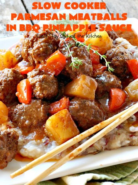Slow Cooker Parmesan Meatballs in BBQ Pineapple Sauce | Can't Stay Out of the Kitchen | these fantastic #meatballs are #glutenfree and made with #parmesan cheese. The sauce includes #BBQ sauce, #pineapple & red bell pepper. It takes 15 minutes to prepare & 2 hours in the #crockpot. #beef