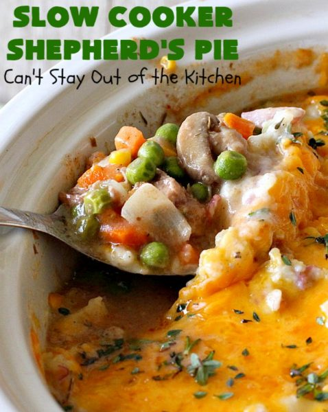 Slow Cooker Shepherd's Pie | Can't Stay Out of the Kitchen | this awesome #ShepherdsPie #recipe will have you licking your chops from the first bite! It's irresistible comfort food & easier to make since it's made in the #SlowCooker. Wonderful for company or family dinners. #beef #cheese #peas #corn #carrots #RedPotatoes #crockpot #SlowCookerShepherdsPie #BestShepherdsPie #FavoriteShepherdsPie
