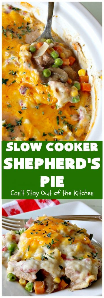 Slow Cooker Shepherd's Pie | Can't Stay Out of the Kitchen