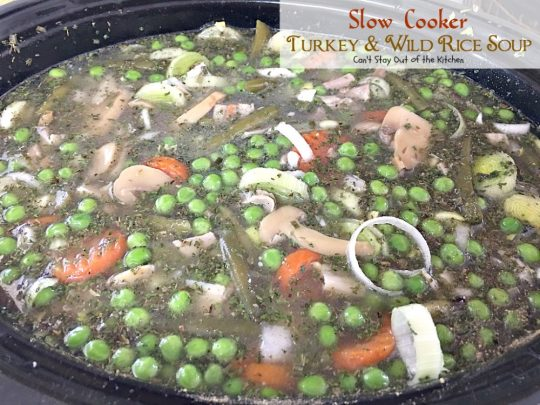 Slow Cooker Turkey and Wild Rice Soup | Can't Stay Out of the Kitchen | we loved this amazing #soup. It's filled with #turkey #rice and several #veggies and is so easy since it's made in the #slowcooker. Good with #chicken, too. #glutenfree