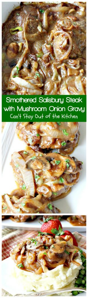 Smothered Salisbury Steak with Mushroom Onion Gravy | Can't Stay Out of the Kitchen