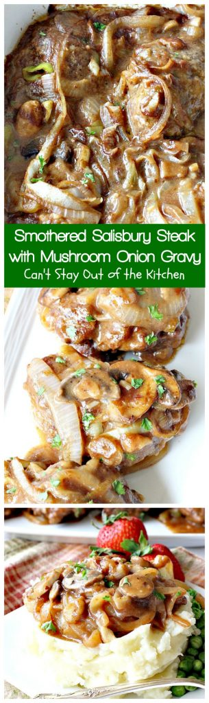 Smothered Salisbury Steak with Mushroom Onion Gravy | Can't Stay Out of the Kitchen | this is the BEST #SalisburySteak I've ever eaten. Tender, mouthwatering, amazing! #beef #steak #glutenfree