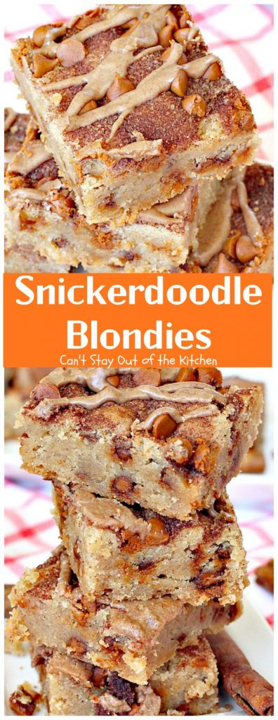 Snickerdoodle Blondies | Can't Stay Out of the Kitchen