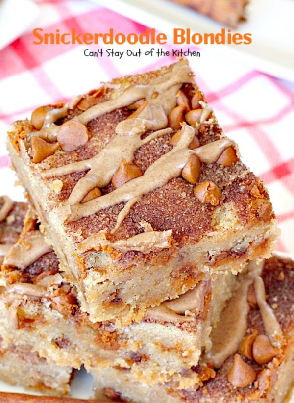 Snickerdoodle Blondies | Can't Stay Out of the Kitchen | This awesome #snickerdoodle #dessert is extra rich with the addition of #cinnamonchips & a #cinnamon glaze. We love them! #brownies