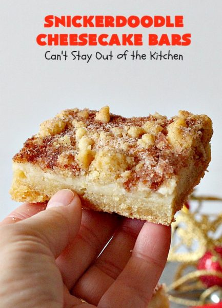 Snickerdoodle Cheesecake Bars | Can't Stay Out of the Kitchen | these #brownie-type #cookies are awesome! They're terrific treats for #holiday baking, potlucks or #tailgating. #dessert #cheesecake #snickerdoodles