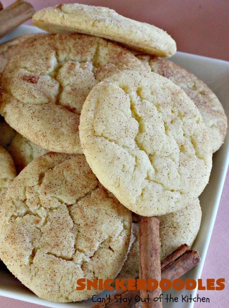 Snickerdoodles | Can't Stay Out of the Kitchen | the BEST #Snickerdoodles #recipe ever! These are our favorite #cookies. Terrific for #potluck & #Tailgating parties. Every bite will have you in ecstasy! #cinnamon #dessert #SnickerdoodlesDessert #CinnamonDessert #FavoriteSnickerdoodlesCookies