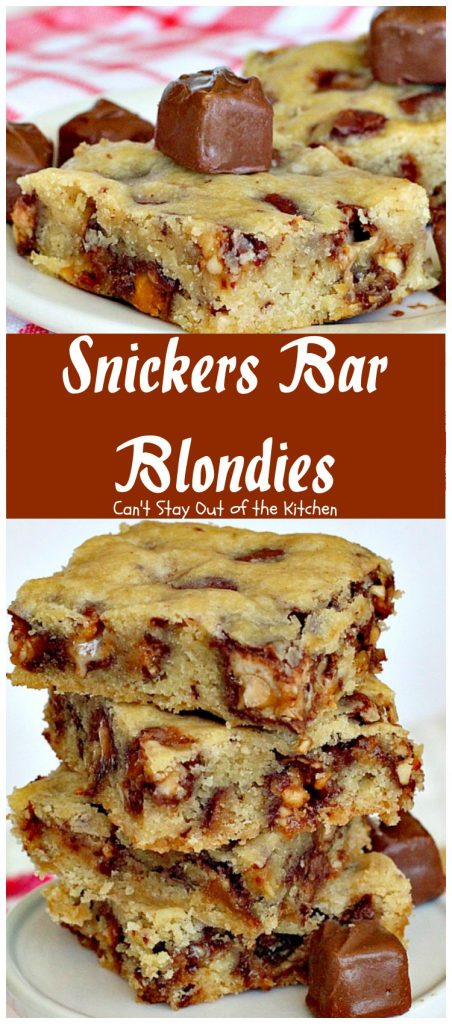 Snickers Bar Blondies | Can't Stay Out of the Kitchen | these fabulous #brownies are filled with #SnickersBars. They're great for #tailgating parties or as a way to use up leftover #halloween candy! #dessert #cookie #chocolate