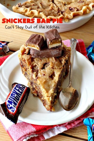 Snickers Bar Pie | Can't Stay Out of the Kitchen | this outrageously irresistible #pie is filled with #SnickersBars. Every bite contains #chocolate, #caramel & #peanuts. Fantastic for special occasions & #holidays like #ValentinesDay. #CaramelDessert #ChocolateDessert #HolidayDessert #PeanutButterDessert #SnickersDessert #SnickersCandyBars #SnickersBarPie #dessert