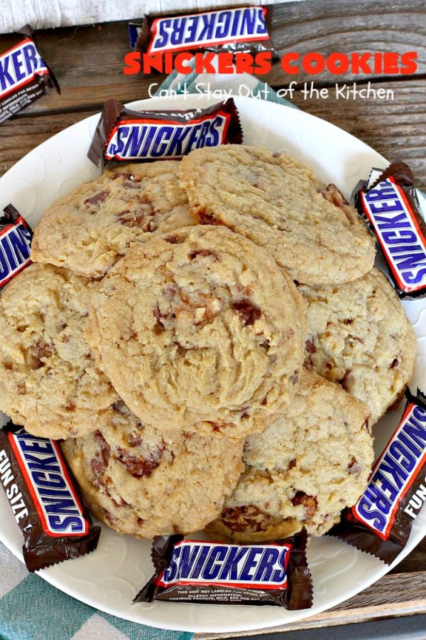 Snickers Cookies | Can't Stay Out of the Kitchen | these #cookies are so irresistible. They're made with original #SnickersBars so they're filled with #chocolate, #caramel & #peanuts. Every bite will have you drooling. Great for potlucks, #tailgating parties or any special occasion. #dessert #holiday #Snickers #HolidayDessert #ChristmasCookieExchange #ChocolateDessert #CaramelDessert #PeanutDessert #SnickersDessert #SnickersCookies