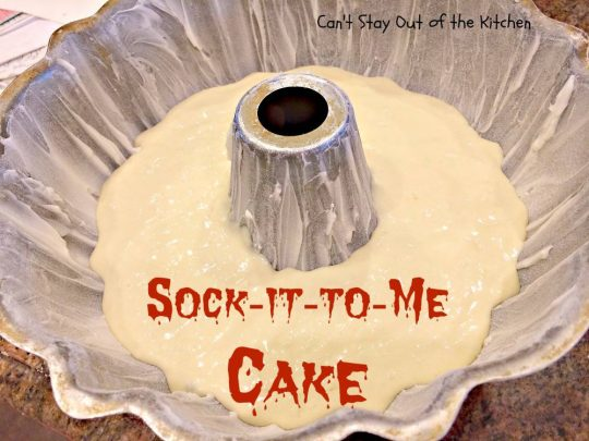 Sock-it-to-Me Cake - IMG_7713.jpg