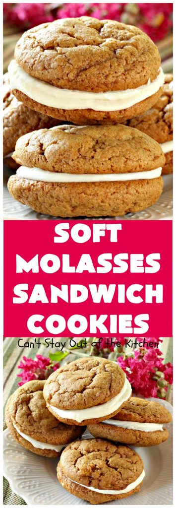 Soft Molasses Sandwich Cookies | Can't Stay Out of the Kitchen | these are always one of our most requested #cookies at #Christmas. Everybody loves them! #molasses #dessert #whoopiepie