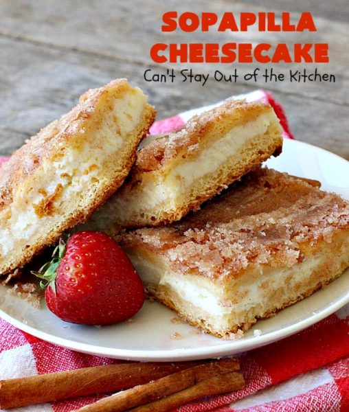 Sopapilla Cheesecake | Can't Stay Out of the Kitchen | this delicious #cheesecake uses only 6 ingredients! It's so easy, making it the perfect #dessert for company. #TexMex #creamcheese #PillsburyCrescentRolls #cinnamon