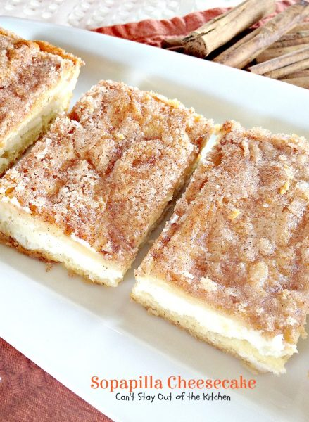 ... Sopapilla Cheesecake look yummy! Once you try this great dessert it