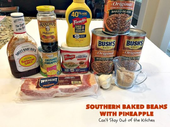 Southern Baked Beans with Pineapple, Bacon & French-Fried Onions | Can't Stay Out of the Kitchen | best #bakedbeans ever! These mouthwatering baked #beans are filled with #bacon, crushed #pineapple & #FrenchFriedOnions! They're terrific for summer #holidays, potlucks & family gatherings. #BBQ #SweetBabyRays