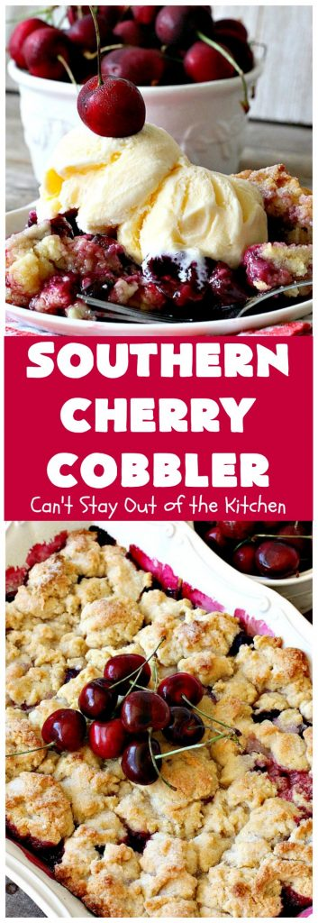 Southern Cherry Cobbler | Can't Stay Out of the Kitchen