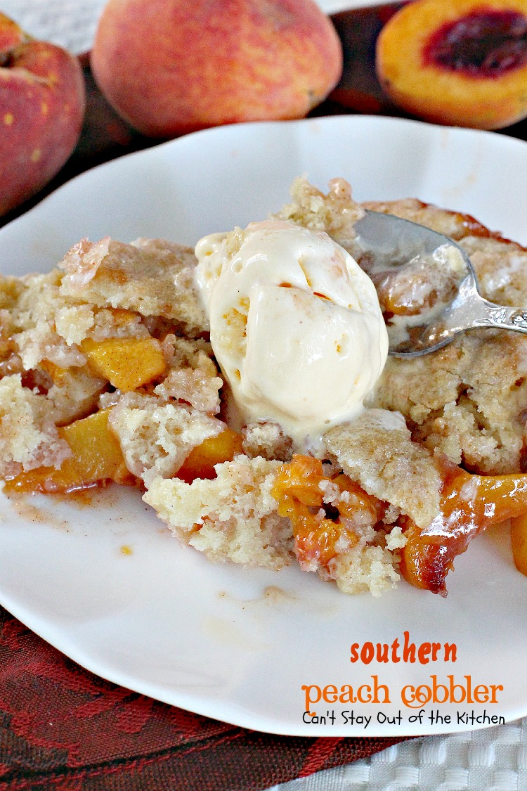 Southern Peach Cobbler - Can't Stay Out of the Kitchen