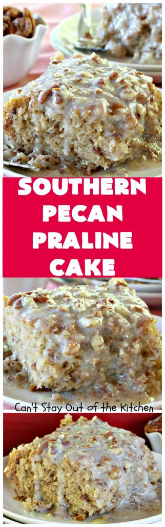 Southern Pecan Praline Cake | Can't Stay Out of the Kitchen | this fantastic #cake tastes like eating #pralines in a butter #pecan cake! It explodes in flavor & is perfect for #dessert or a #holiday #breakfast since it has the consistency of #coffeecake. #Easter #MothersDay #FathersDay