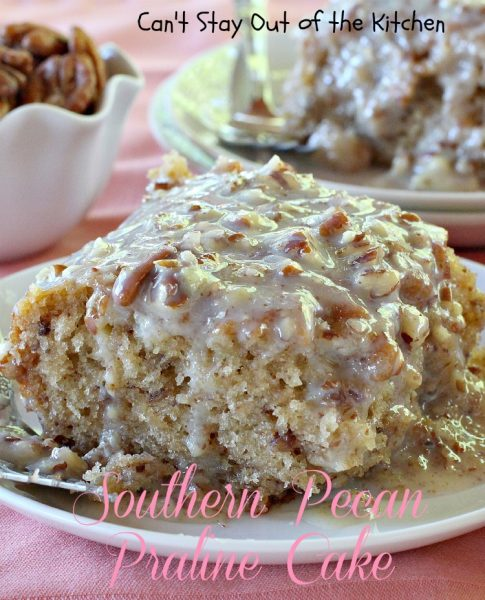 Southern Pecan Praline Cake | Can't Stay Out of the Kitchen