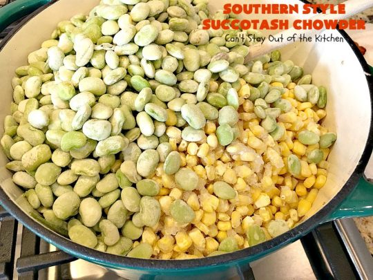 Southern Style Succotash Chowder | Can't Stay Out of the Kitchen | this amazing #soup is loaded with #corn #limabeans #bacon & other veggies. It's a terrific meal for cold winter days when you want a hot lunch or dinner. #glutenfree