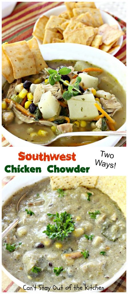Southwest Chicken Chowder | Can't Stay Out of the Kitchen