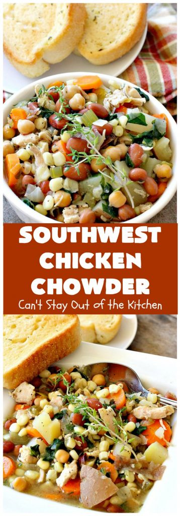 Southwest Chicken Chowder | Can't Stay Out of the Kitchen | this delicious #soup is chocked full of veggies like #corn, red #potatoes, #garbanzo & #pinto beans. The #TexMex flavors are awesome yet not so spicy that kid's can't enjoy it. It's terrific for cold winter nights. #chicken #glutenfree #dairyfree #cleaneating