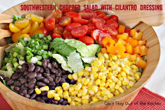 Southwestern Chopped Salad with Cilantro Dressing - IMG_2753