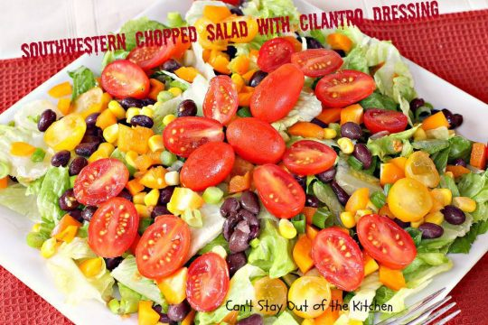 Southwestern Chopped Salad with Cilantro Dressing - IMG_2779