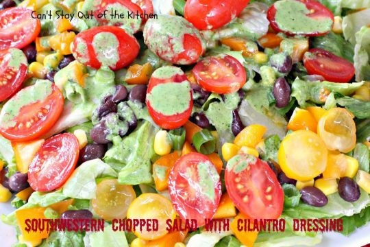 Southwestern Chopped Salad with Cilantro Dressing - IMG_2800