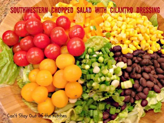Southwestern Chopped Salad with Cilantro Dressing - IMG_7735