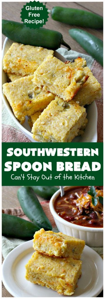 Southwestern Spoon Bread | Can't Stay Out of the Kitchen