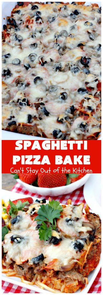 Spaghetti Pizza Bake | Can't Stay Out of the Kitchen