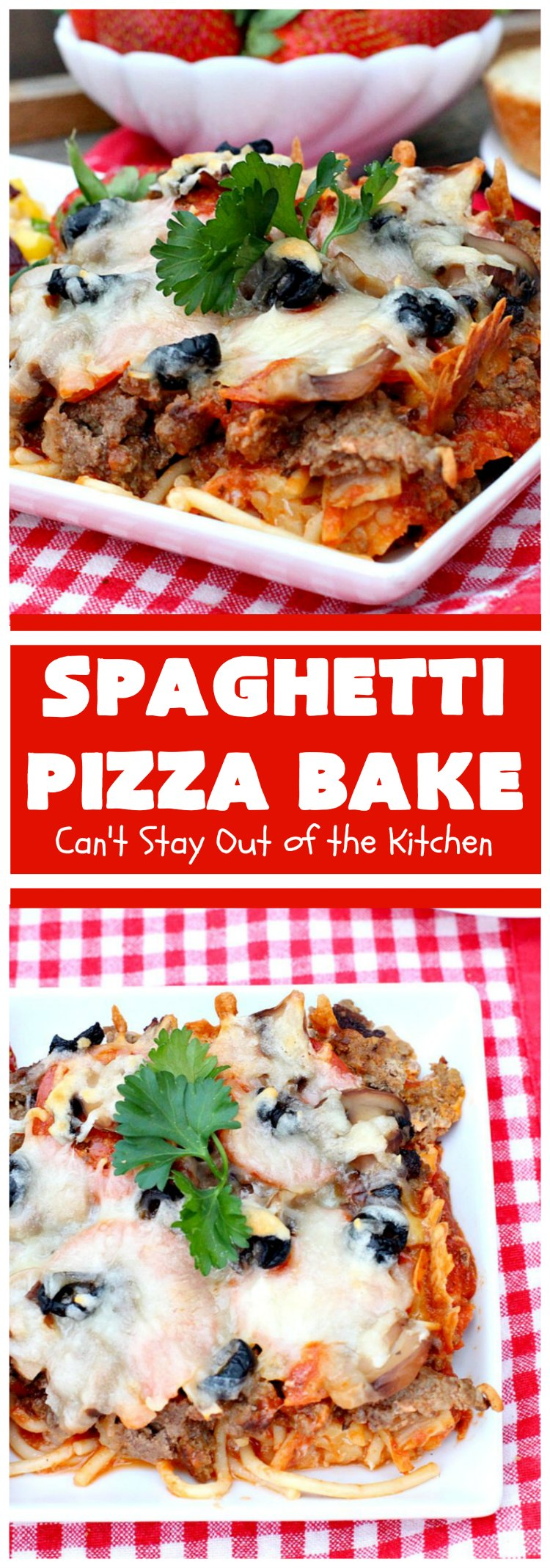 Spaghetti Pizza Bake   Can't Stay Out of the Kitchen   this fantastic #casserole combines the best of #spaghetti with the best of #pizza! It's kid-friendly and great for company since it makes a lot. #GroundBeef #olives #pepperoni #pasta #mushrooms #MozzarellaCheese #SpaghettiPizzaBake #Italian