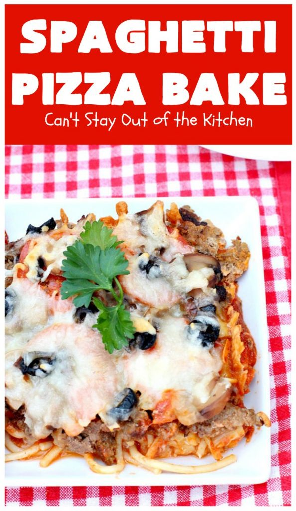 Spaghetti Pizza Bake | Can't Stay Out of the Kitchen | this fantastic #casserole combines the best of #spaghetti with the best of #pizza! It's kid-friendly and great for company since it makes a lot. #GroundBeef #olives #pepperoni #pasta #mushrooms #MozzarellaCheese #SpaghettiPizzaBake #Italian