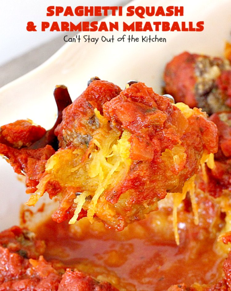 Spaghetti Squash and Parmesan Meatballs | Can't Stay Out of the Kitchen | fantastic healthy & low calorie #casserole with #spaghettisquash, #spaghetti sauce & homemade #glutenfree #meatballs with #parmesan cheese. Easy & delicious. #beef