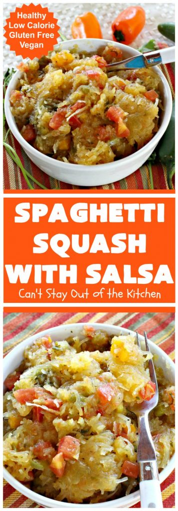 Spaghetti Squash with Salsa | Can't Stay Out of the Kitchen | fantastic #recipe that's marvelous for #MeatlessMondays or as a #SideDish. #Healthy #Vegan #GlutenFree #LowCalorie #Salsa #PicoDeGallo #TexMex #SpaghettiSquash #SpaghettiSquashWithSalsa