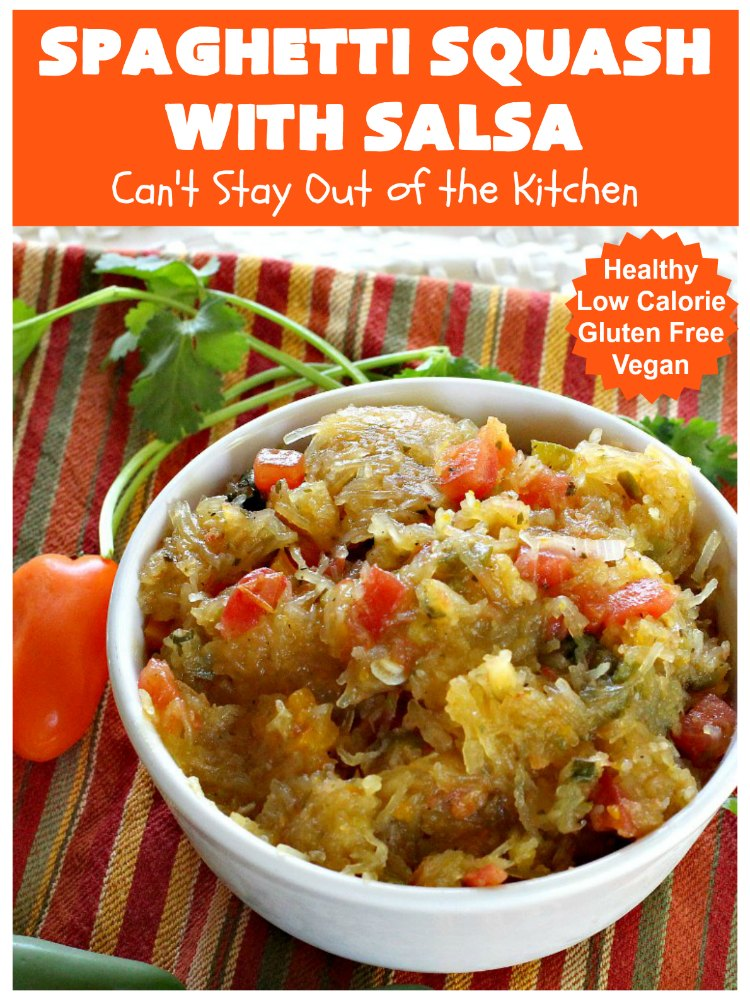 Spaghetti Squash with Salsa   Can't Stay Out of the Kitchen   fantastic #recipe that's marvelous for #MeatlessMondays or as a #SideDish. #Healthy #Vegan #GlutenFree #LowCalorie #Salsa #PicoDeGallo #TexMex #SpaghettiSquash #SpaghettiSquashWithSalsa