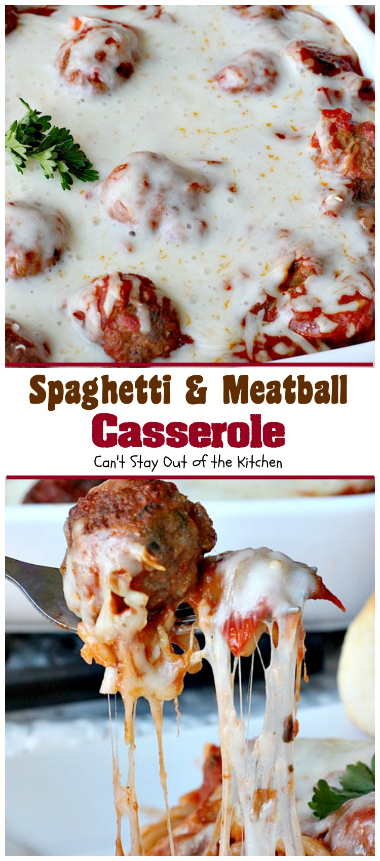 Spaghetti and Meatball Casserole | Can't Stay Out of the Kitchen