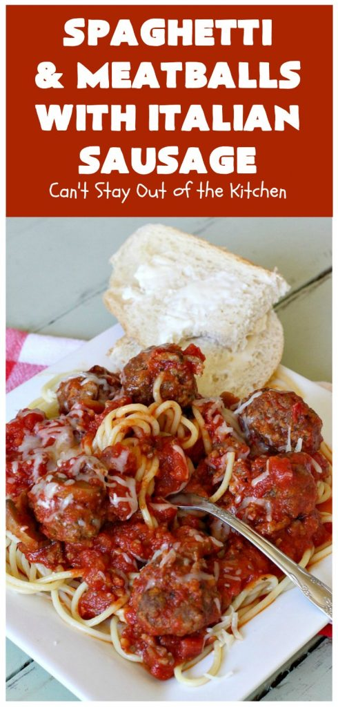 Spaghetti and Meatballs With Italian Sausage | Can't Stay Out of the Kitchen | amazing comfort food #recipe with both #beef #meatballs and #ItalianSausage. Hearty, filling & satisfying. #pork #GroundBeef #spaghetti #SpaghettiAndMeatballs #Italian #SpaghettiAndMeatballsWithItalianSausage