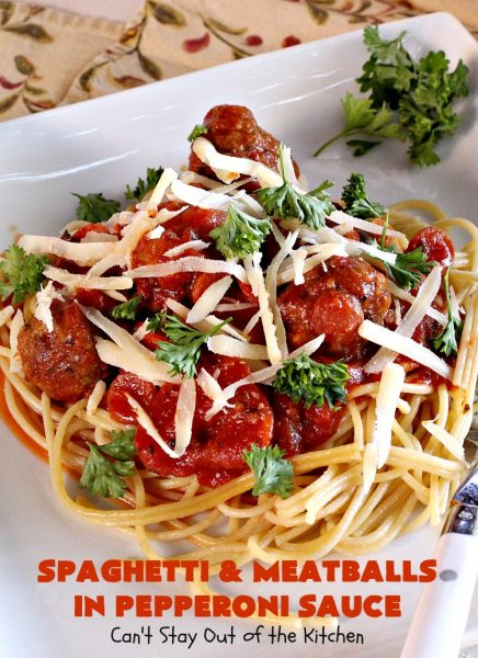 Spaghetti and Meatballs in Pepperoni Sauce | Can't Stay Out of the Kitchen | this fantastic #JamieDean #spaghetti is one of the best you'll ever eat! It includes #pepperoni & #meatballs in the sauce. It's terrific for company or family dinners. #beef
