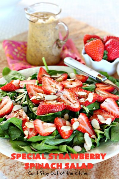 Special Strawberry Spinach Salad | Can't Stay Out of the Kitchen | This fantastic #salad takes only about 10 minutes to make including a homemade salad dressing. It's terrific for company or #holiday dinners like #Easter, #MothersDay or #FathersDay. #strawberries #almonds #spinach #glutenfree #vegan
