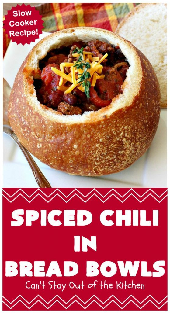 Spiced Chili in Bread Bowls | Can't Stay Out of the Kitchen | this fantastic #chili #recipe is so easy since it's made in the #SlowCooker. You can serve it in #BreadBowls or not. Great for #tailgating parties & cold, winter nights when comfort food is on the menu. #TexMex #CheddarCheese #KidneyBeans #GroundBeef #SpicedChiliInBreadBowls #CincoDeMayo