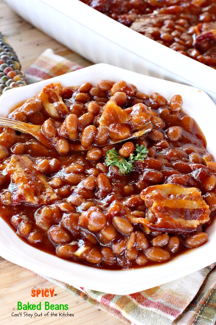 Spicy Baked Beans | Can't Stay Out of the Kitchen | grea..