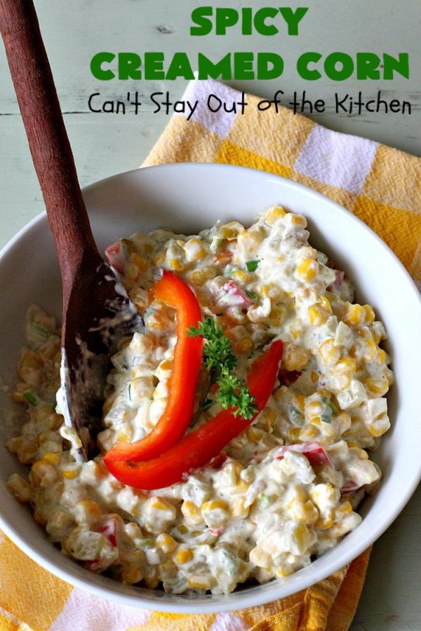 Spicy Creamed Corn | Can't Stay Out of the Kitchen | this super easy 5-ingredient #recipe is terrific for weeknight dinners since it can be whipped up in about 10 minutes. Great for #holiday dinners too. #corn #DicedGreenChilies #CreamCheese #SideDish #GlutenFree #GlutenFreeSideDish #SpicyCreamedCorn