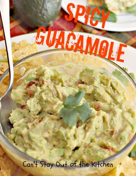 Spicy Guacamole | Can't Stay Out of the Kitchen